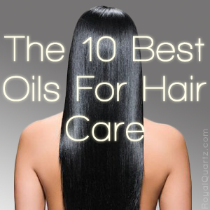10 Oils For Hair Care